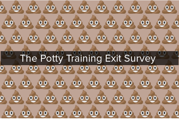 'The Potty Training Exit Survey' is written on a gray banner over a field of poop emojis.